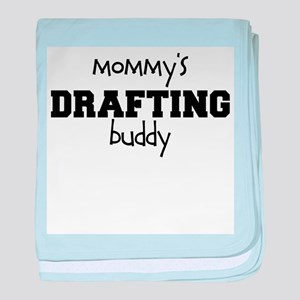 Mommys Drafting Buddy baby blanket